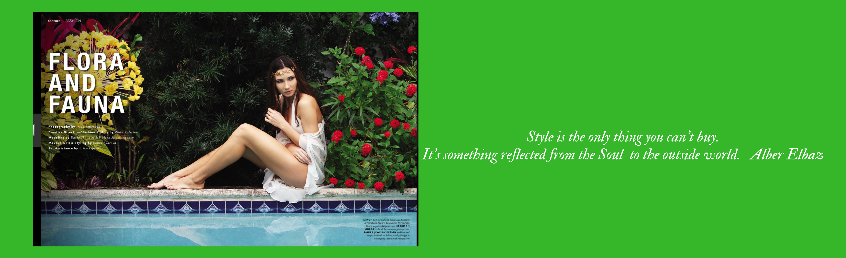 Daria, butterfly stole, poolside w Elbaz quote